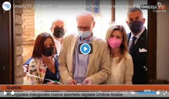 Umbria TV – 15/06/21 – Inaugurazione sportello digitale territoriale di Gubbio